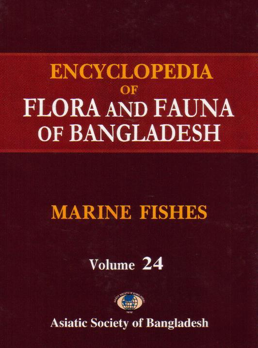 Book Profile: Encyclopedia of Flora and Fauna of Bangladesh, Volume 24 (Marine Fishes)